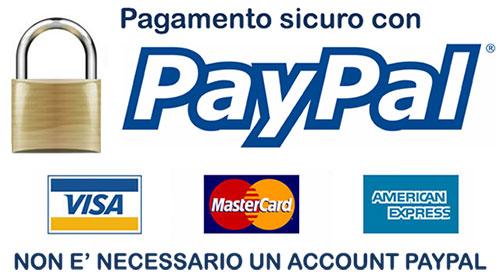 Acquisto sicuro tramite conto Paypal o Carta di credito